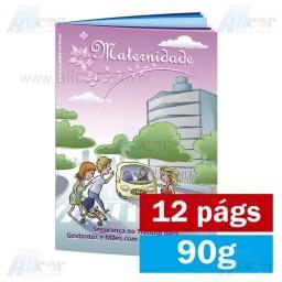 Livreto - 12 páginas - 4x4 cores - 15,0 x 21,0 cm Fechado - Couché  90g - F8 11896