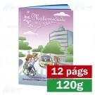 Livreto - 12 páginas - 4x4 cores - 15,0 x 21,0 cm Fechado - Couché 120gr F8 11836
