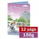 Livreto - 12 páginas - 4x4 cores - 15,0 x 21,0 cm Fechado - Couché 150gr F8 11898
