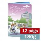 Livreto - 12 páginas - 4x4 cores - 15,0 x 21,0 cm Fechado - Couché 180gr F8 11900